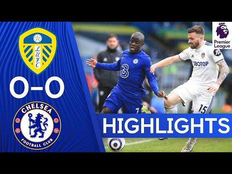Leeds 0-0 Chelsea | Premier League Highlights
