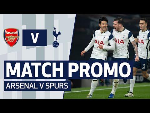 MATCH PROMO   ARSENAL V SPURS   NORTH LONDON DERBY   Premier League