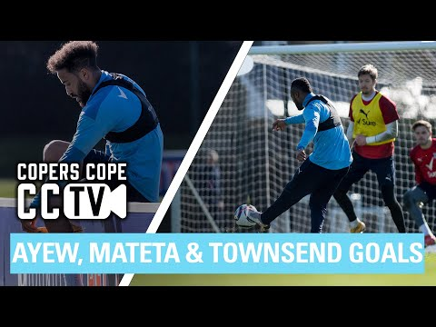 AYEW, MATETA, TOWNSEND AND MORE SCORE AT COPERS COPE | CCTV