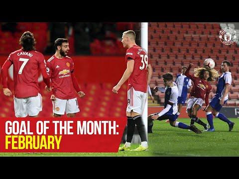 Goal of the Month: February   Fernandes, Rashford, Amad, McCann & More   Manchester United