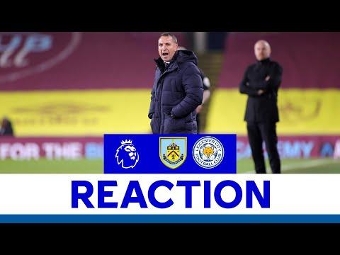 'A Point Was Fair' - Brendan Rodgers | Burnley 1 Leicester City 1