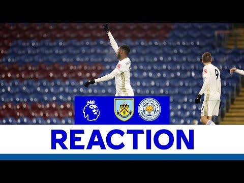 'We Improved Our Rhythm' - Kelechi Iheanacho | Burnley 1 Leicester City 1